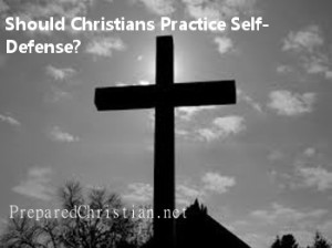 Should Christians Practice Self-Defense