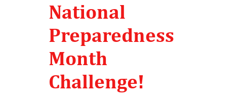 National Preparedness Month Challenge